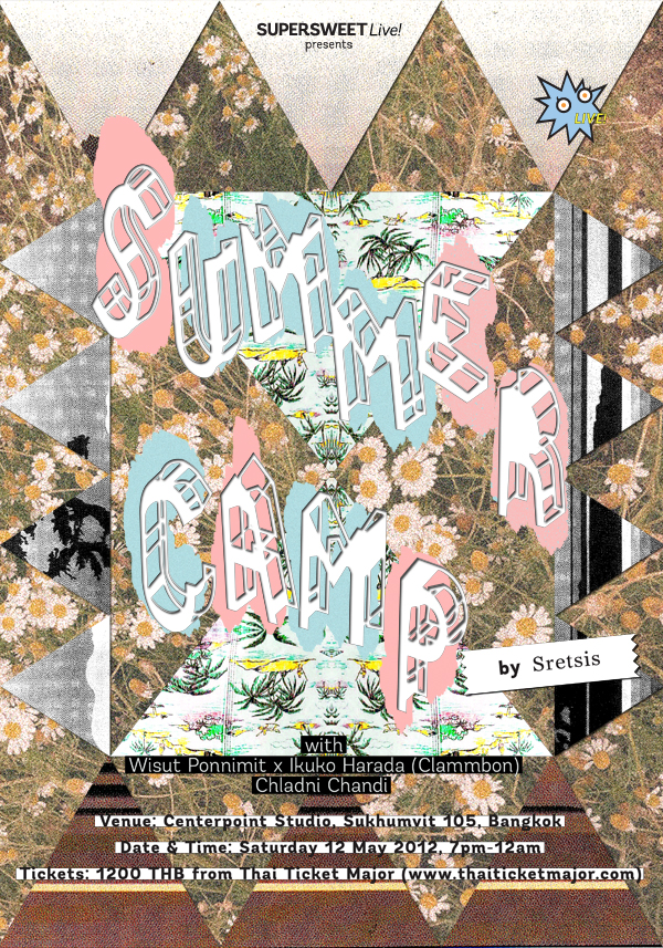 SUPERSWEET Live! presents Summer Camp by Sretsis